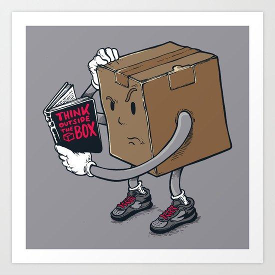 think outside the box? Art Print