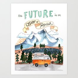 The Future is an Open Road Art Print
