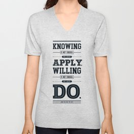 Lab No. 4 Knowing Is Not Enough Johann Wolfgang Von Goethe Motivational Quote Unisex V-Neck