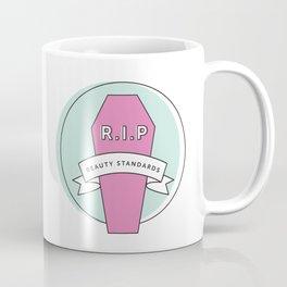 R.I.P Beauty Standards Coffee Mug