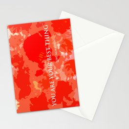 You are your best thing. Stationery Cards