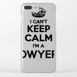 I cant keep calm I am a DWYER Clear iPhone Case