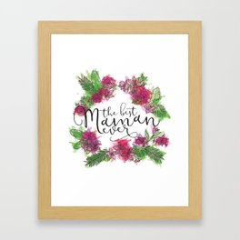 Best Mum Framed Art Print