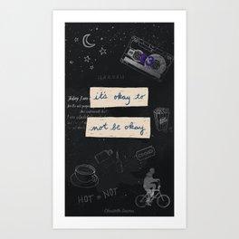 It's okay to not be okay - 13 Reasons Why Art Print