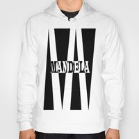 mandela Hoodies featuring Mandela tribute by Brian Raggatt