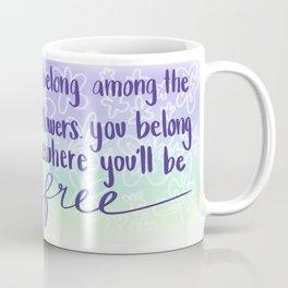 Be Free in the Wildflowers Coffee Mug