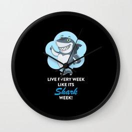 Live Every Week Like Its Shark Week Wall Clock