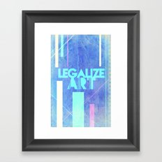 Legalize Art. Framed Art Print