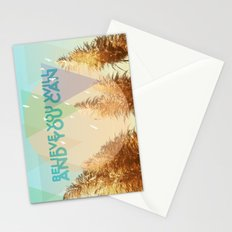 BELIEVE YOU WILL AND YOU CAN Stationery Cards