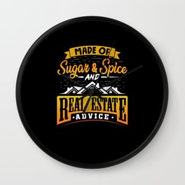 Made of sugar & spice and real estate advice Wall Clock