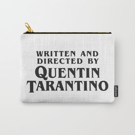 Written and Directed by Quentin Tarantino Carry-All Pouch