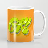 kim sy ok Mugs featuring Ok by Roberlan Borges