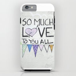 So Much Love iPhone Case