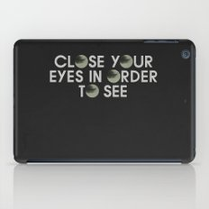 CLOSE YOUR EYES iPad Case