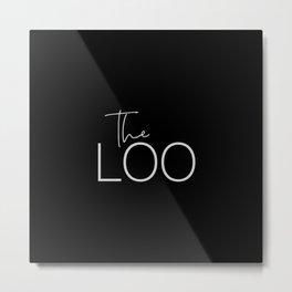 The Loo - White on Black Metal Print