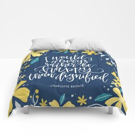I would always rather be happy than dignified Comforters