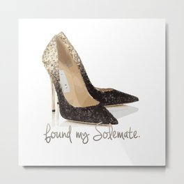 Found My Solemate Metal Print