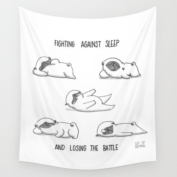 fighting against sleep and losing the battle Wall Tapestry
