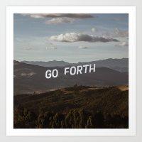 Go Forth  Art Print