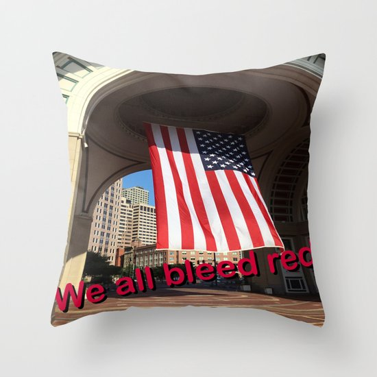 We all bleed red Throw Pillow