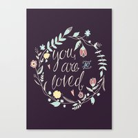 you are so loved Canvas Prints featuring You are so loved by Abbie Imagine