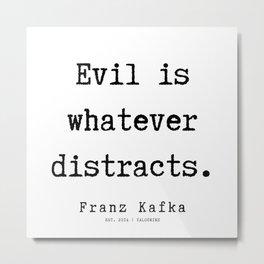 70 | Franz Kafka Quotes | 190910 Metal Print