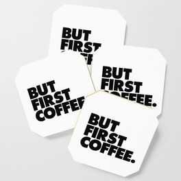 But First Coffee black-white typographic poster design modern home decor canvas wall art Coaster