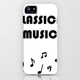 I Love Classical Music iPhone Case