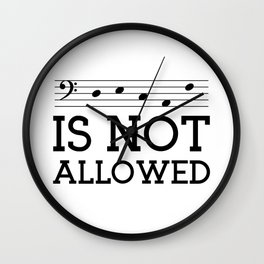 Decaf is not allowed (bass version) Wall Clock
