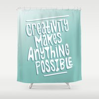 creativity Shower Curtains featuring Creativity by Chelsea Herrick