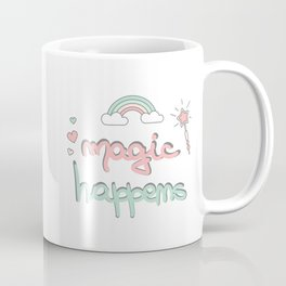 cute hand drawn lettering magic happens with magic wand, rainbow and hearts Coffee Mug