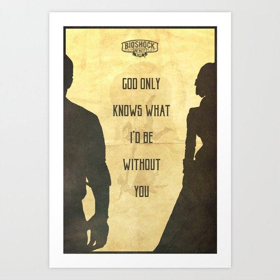 God Only Knows - Bioshock Infinite Poster by edwardjmoranii