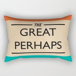 The Great Perhaps Rectangular Pillow