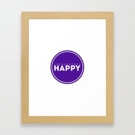 I Choose to be Happy (purple) Framed Art Print