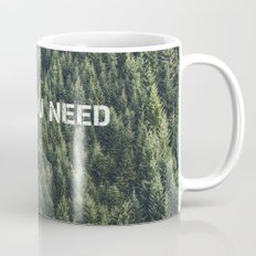 all you need Mug