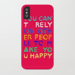 RELY / ABSOLUTELY HAPPY VERSION iPhone Case
