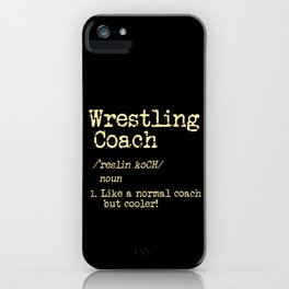 Wrestling Coach Gift I Greco Roman I Cool Definition iPhone Case