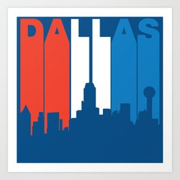 Red White And Blue Dallas Texas Skyline Art Print