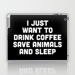 Drink Coffee Funny Quote Laptop & iPad Skin