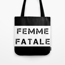 FEMME FATALE - WHITE Tote Bag
