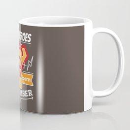 Superheroes are Born in September Coffee Mug