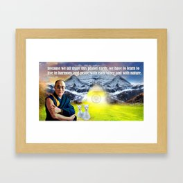 Dalai Lama on Nature and Living In Peace With Our Fellow Living Beings Framed Art Print