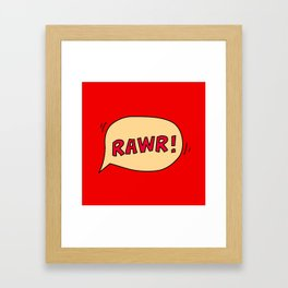 Rawr speech bubble Framed Art Print