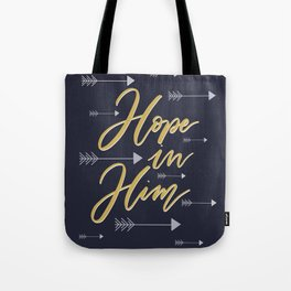 Hope in Him Tote Bag
