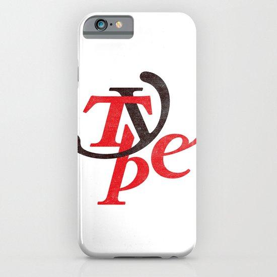 Type iPhone & iPod Case