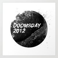 Doomsday 2012 Art Print