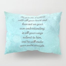Proverbs 3:5-6, Encouraging Bible Quote Pillow Sham