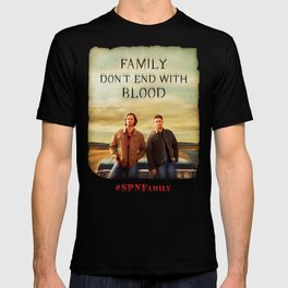 Family Don't End With Blood T-shirt