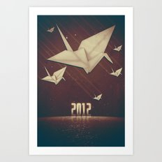 In 2012 Cranes Are Coming. Art Print