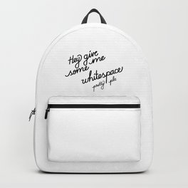 Hey give me some whitespace pretty plz   [black] Backpack